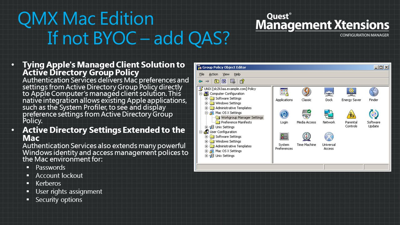 QMX Mac Edition If not BYOC – add QAS.