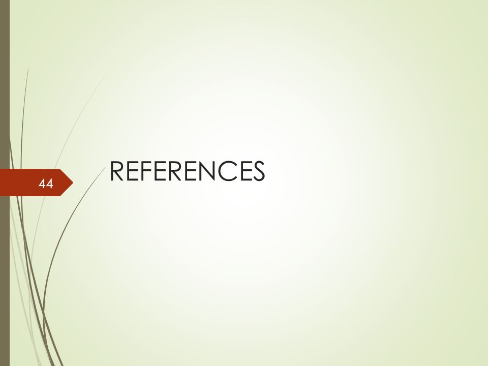 REFERENCES 44