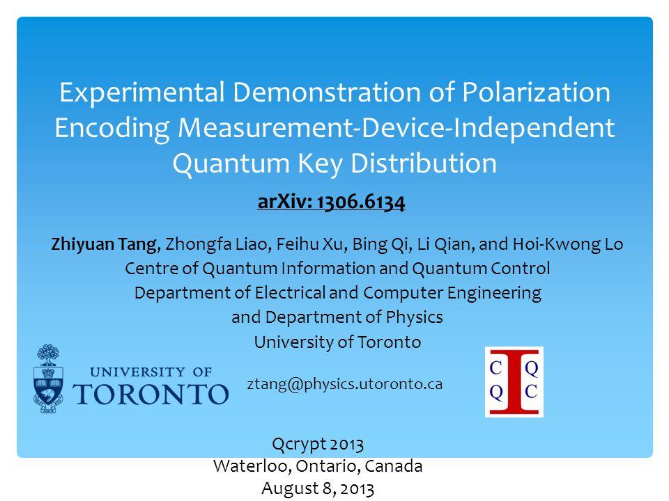 Experimental Demonstration of Polarization Encoding Measurement-Device-Independent Quantum Key Distribution Zhiyuan Tang, Zhongfa Liao, Feihu Xu, Bing