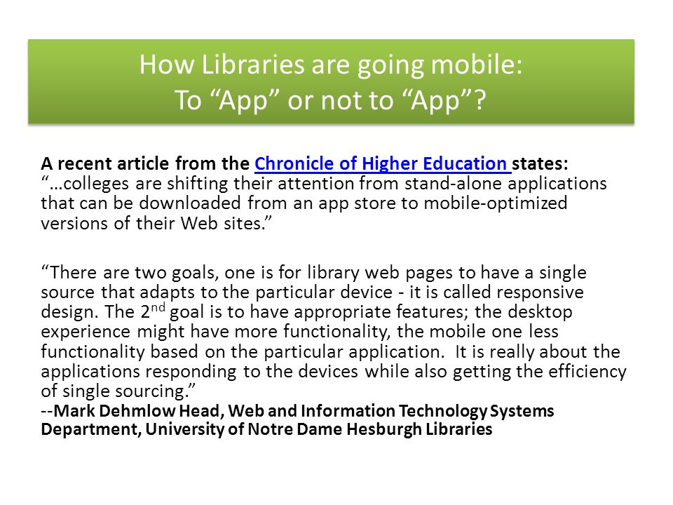 How Libraries are going mobile: To App or not to App.