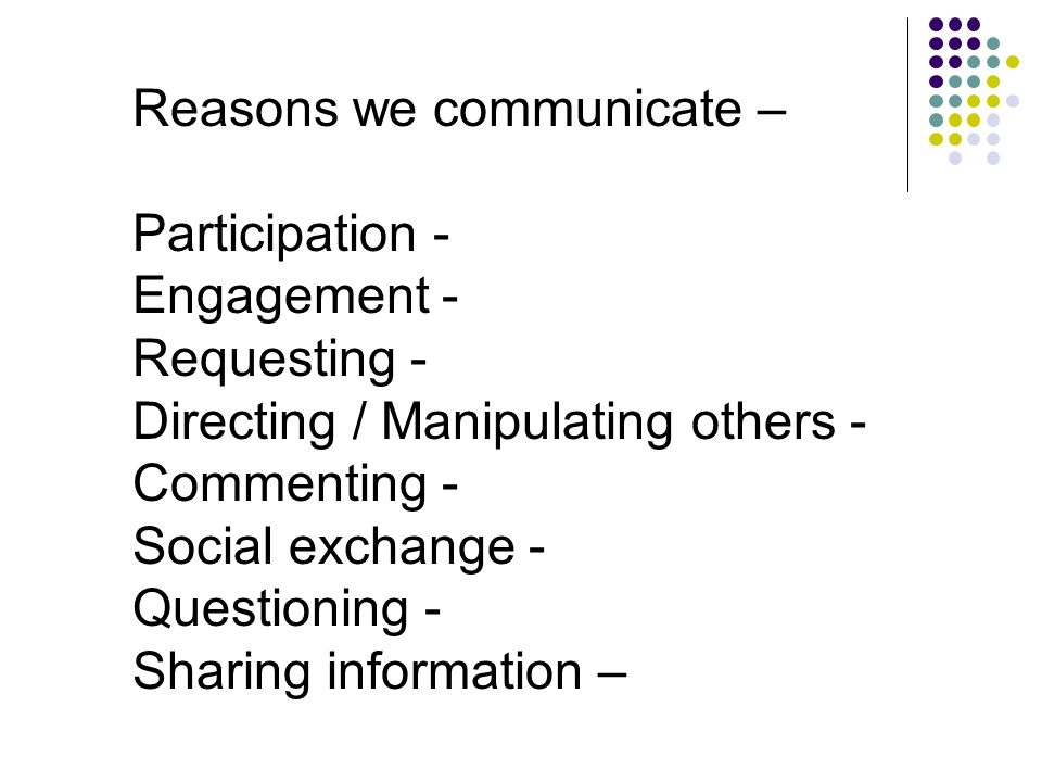 Why & how do we communicate at school.Why & how do we communicate at home.