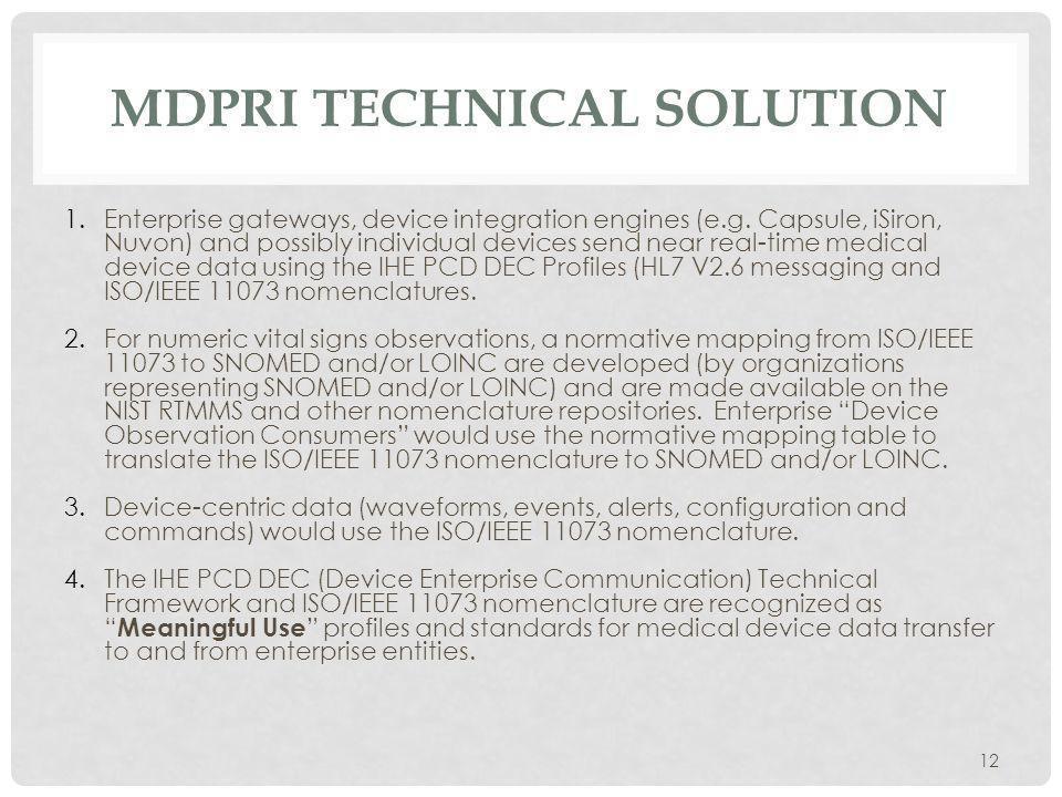 MDPRI TECHNICAL SOLUTION 1.Enterprise gateways, device integration engines (e.g.
