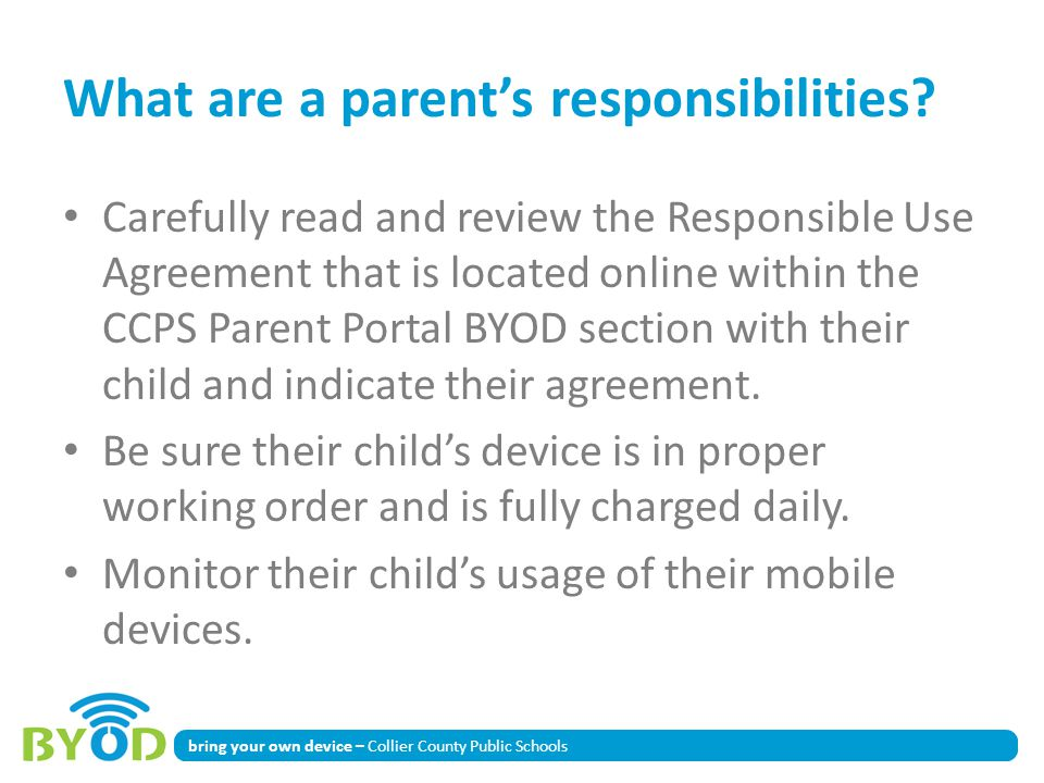 bring your own device – Collier County Public Schools What are a parents responsibilities.