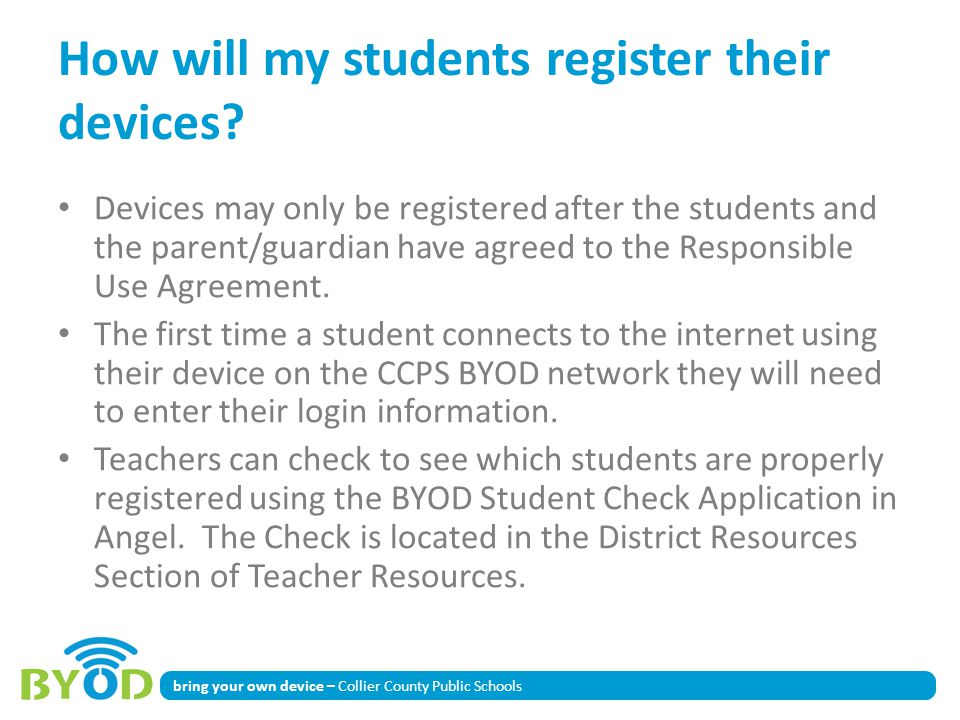 bring your own device – Collier County Public Schools How will my students register their devices.