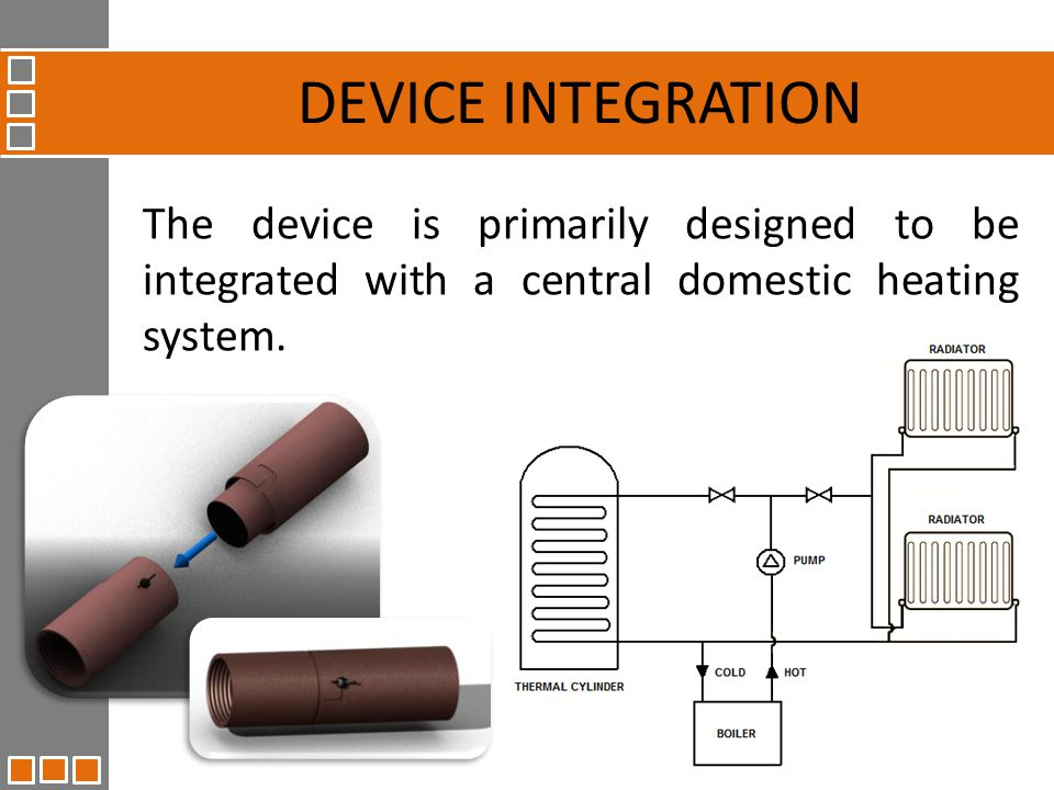 The device is primarily designed to be integrated with a central domestic heating system.