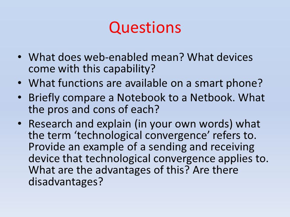 Questions What does web-enabled mean. What devices come with this capability.