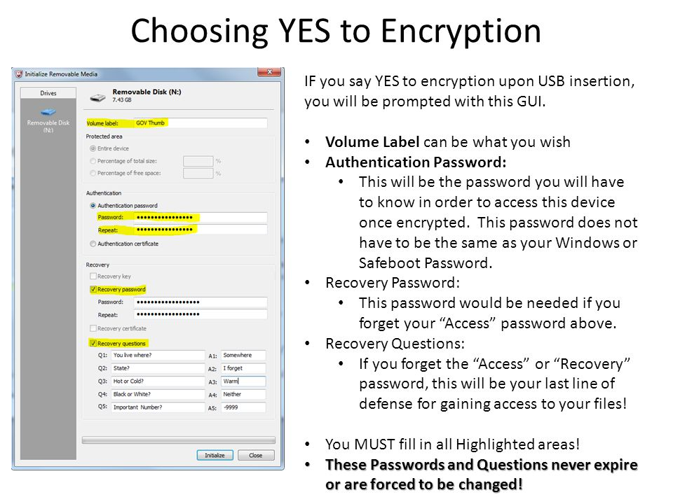 Choosing YES to Encryption IF you say YES to encryption upon USB insertion, you will be prompted with this GUI.