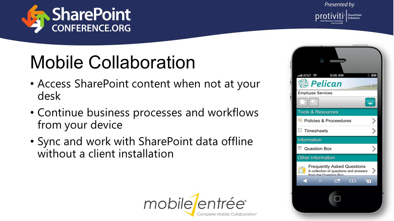 Integration with Excel Services and PowerPivot Integration with PerformancePoint scorecards and reports Slice and dice data from your device Mobile BI