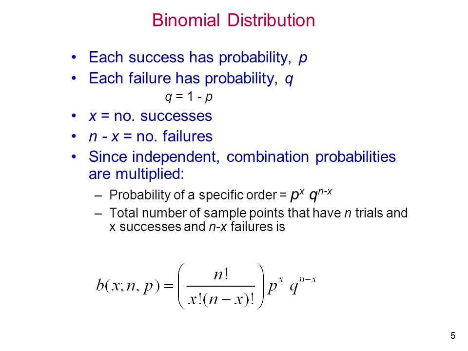 16 Mean and Variance The mean and variance of the binomial distribution [b(x;n,p)] are: = n p 2 = n p q