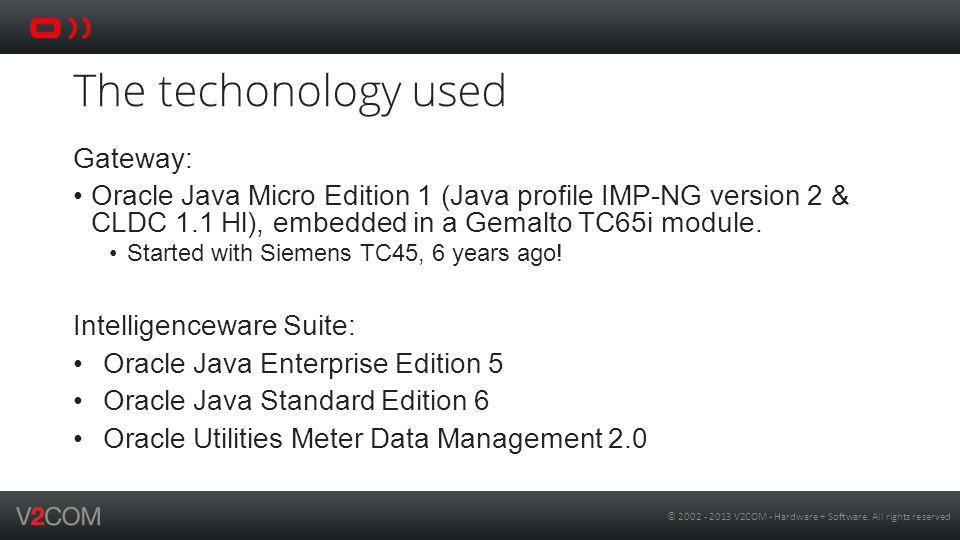 © 2002 - 2013 V2COM - Hardware + Software. All rights reserved Living an embedded life