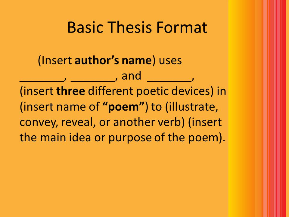 poetry analysis thesis statement Monday, october 1st: annotated heart of darkness supplementary readings due with a working thesis statement your thesis statement must be a valid, substantial, risky, and specific claim about conrad's heart of darkness.