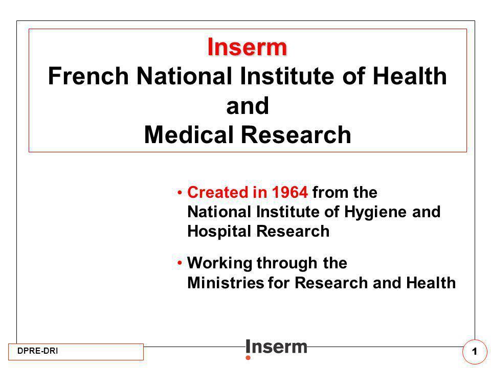 DPRE-DRI 32 Post-doctoral career track Inserm-NIH (appel doffres permanent) Candidats proposés par lInserm après leur thèse: 3 ans de post-doctorat dans lun des instituts des NIH « intra-muros ».