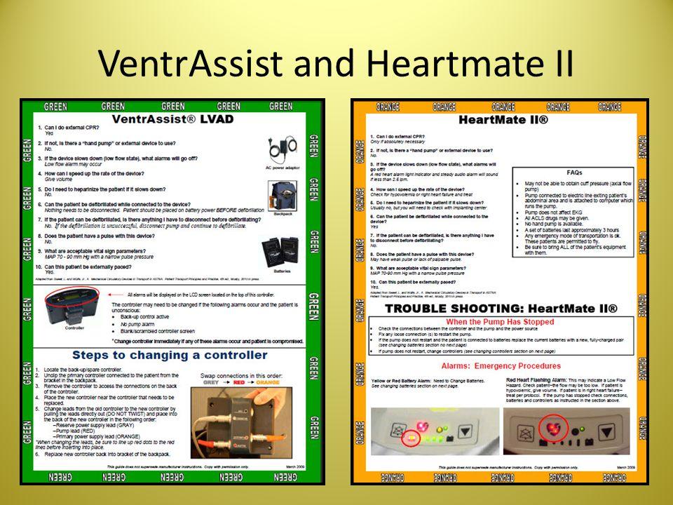 VentrAssist and Heartmate II