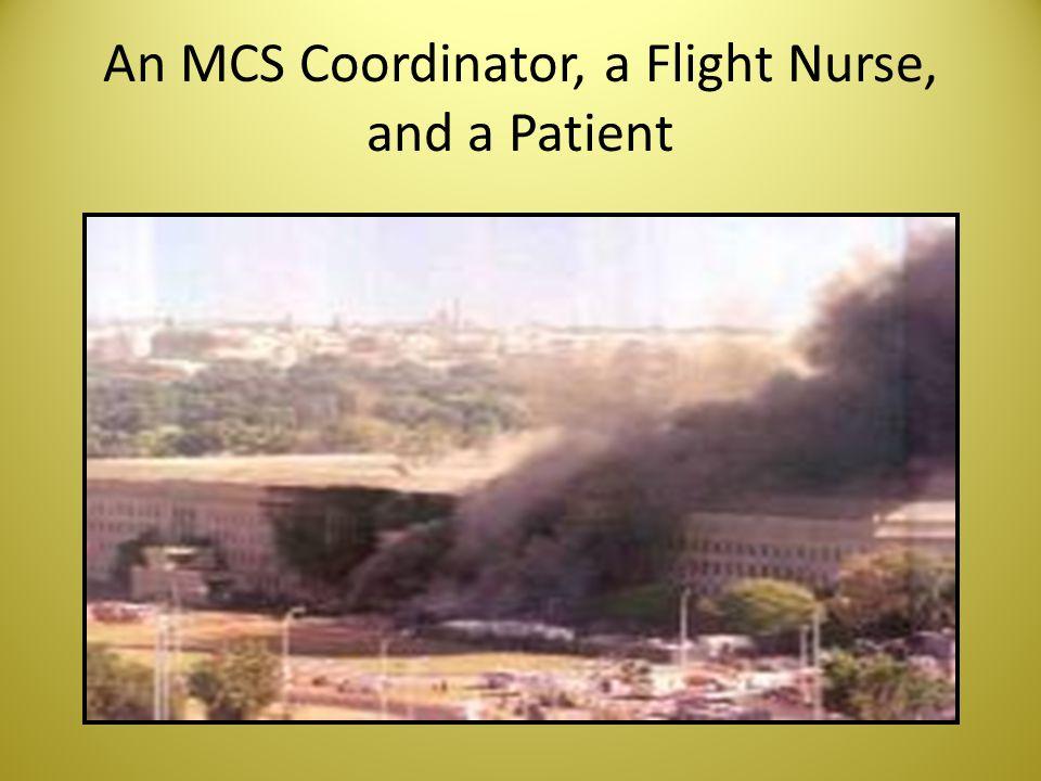 An MCS Coordinator, a Flight Nurse, and a Patient