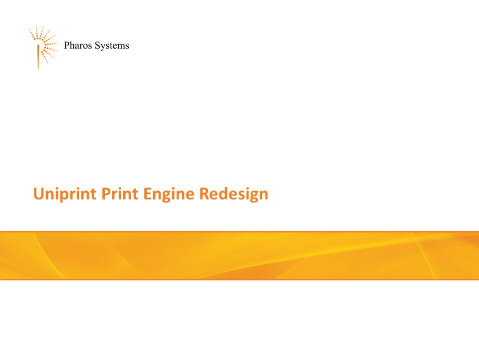 Uniprint Print Engine Redesign