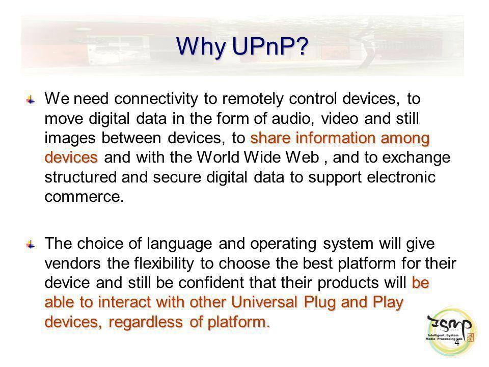 Why UPnP.