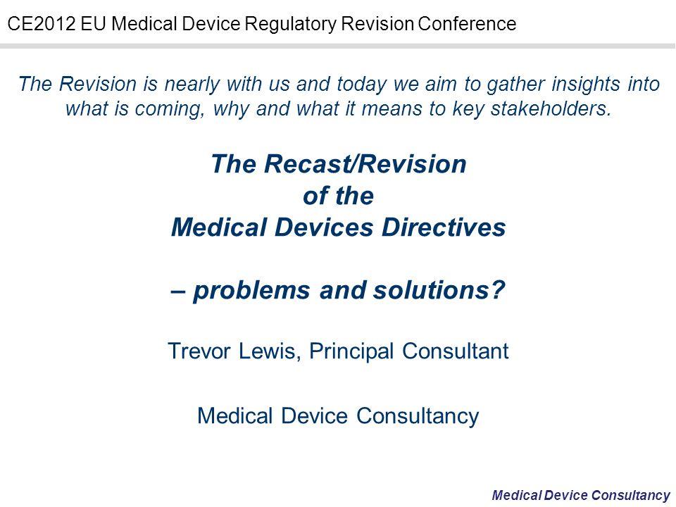 CE2012 EU Medical Device Regulatory Revision Conference Proviso.
