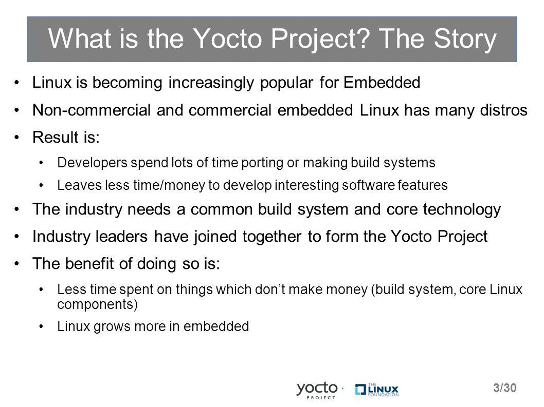 What is the Yocto Project.