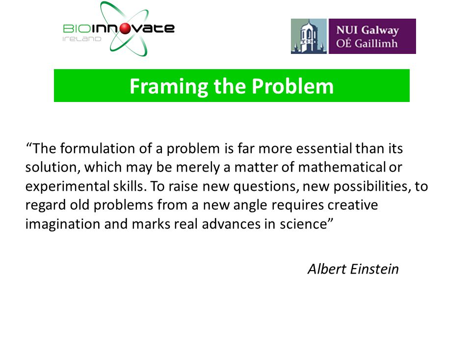 The formulation of a problem is far more essential than its solution, which may be merely a matter of mathematical or experimental skills. To raise ne