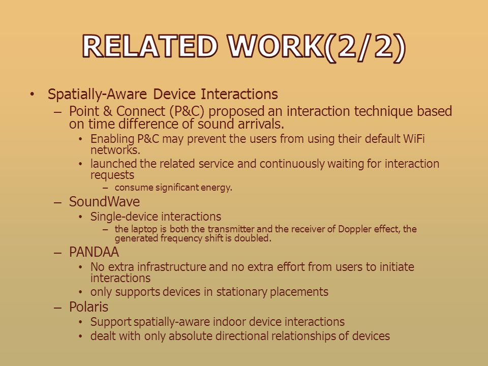 Spatially-Aware Device Interactions – Point & Connect (P&C) proposed an interaction technique based on time difference of sound arrivals. Enabling P&C