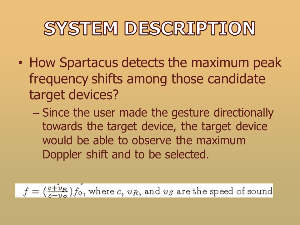 How Spartacus detects the maximum peak frequency shifts among those candidate target devices? – Since the user made the gesture directionally towards