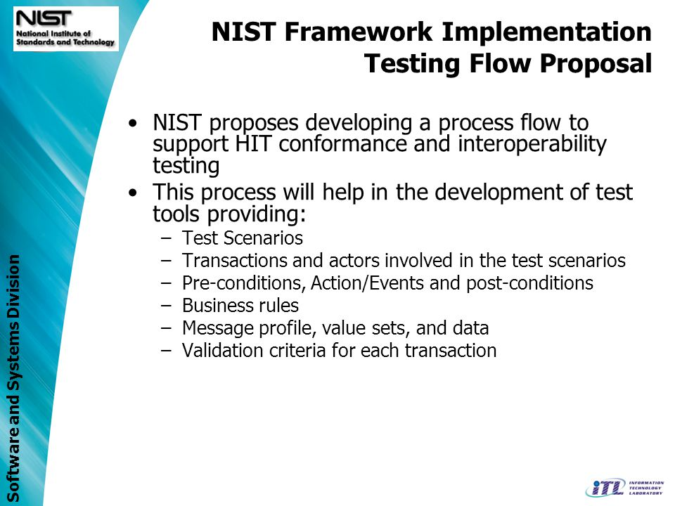 Software and Systems Division NIST Framework Implementation Testing Flow Proposal How to Detail Work.