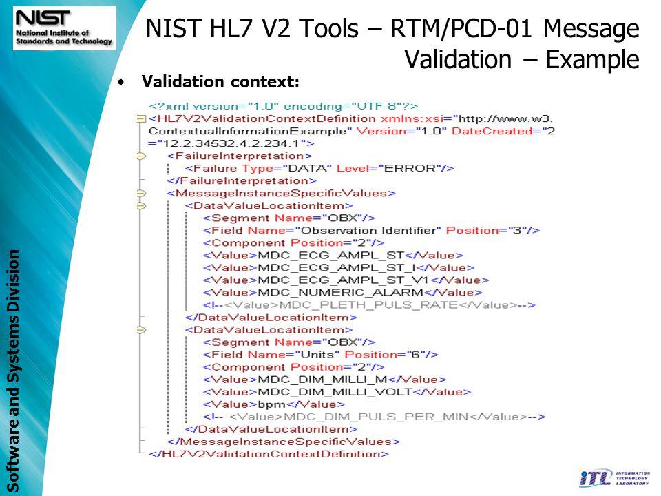 Software and Systems Division NIST HL7 V2 Tools – RTM/PCD-01 Message Validation