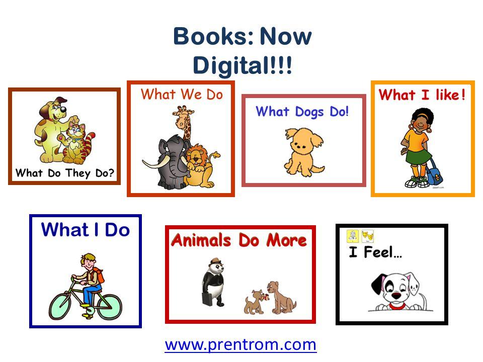Books: Now Digital!!! www.prentrom.com