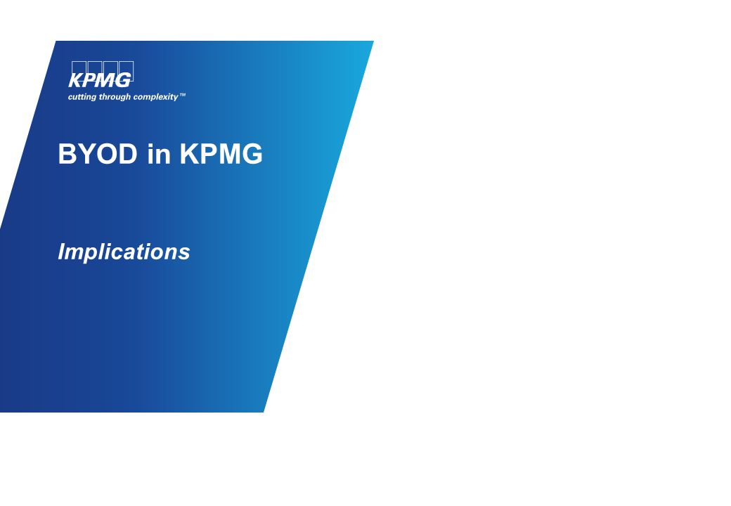 BYOD in KPMG Implications