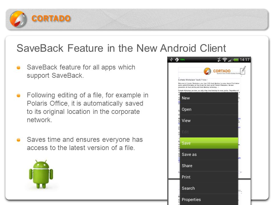 SaveBack Feature in the New Android Client SaveBack feature for all apps which support SaveBack. Following editing of a file, for example in Polaris O
