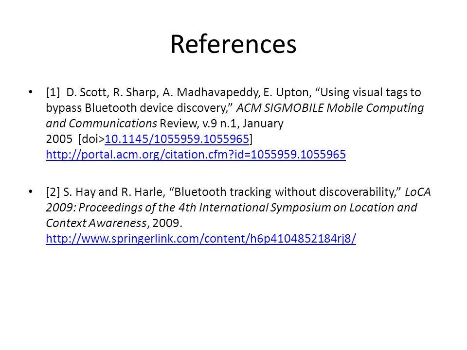 References [1] D. Scott, R. Sharp, A. Madhavapeddy, E.