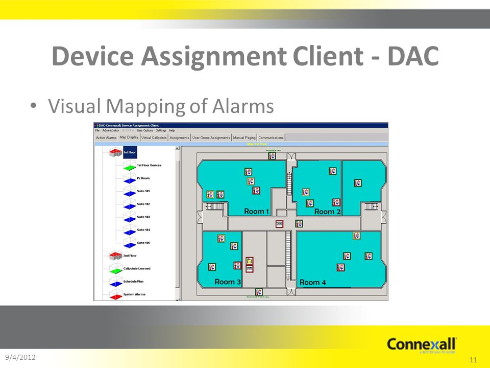 11 9/4/2012 Device Assignment Client - DAC Visual Mapping of Alarms