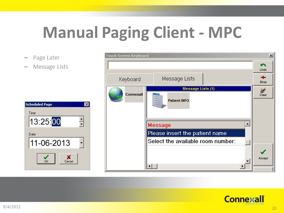 20 9/4/2012 Manual Paging Client - MPC – Page Later – Message Lists