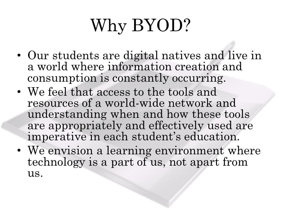 Why BYOD.