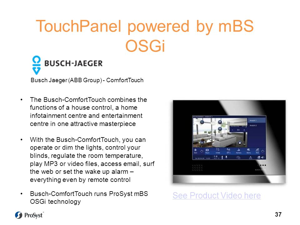 The Busch-ComfortTouch combines the functions of a house control, a home infotainment centre and entertainment centre in one attractive masterpiece Wi