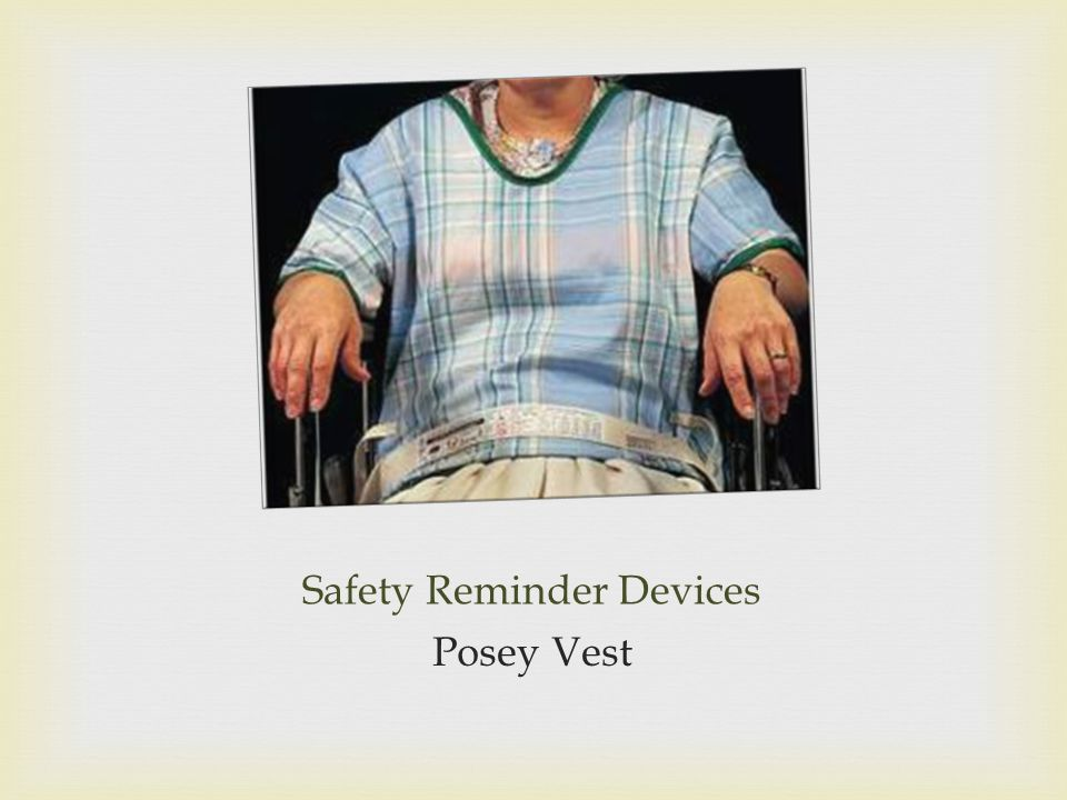 Safety Reminder Devices Posey Vest