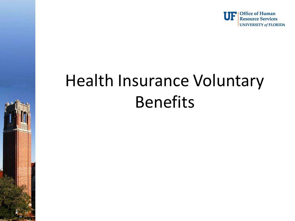 Health Insurance Voluntary Benefits