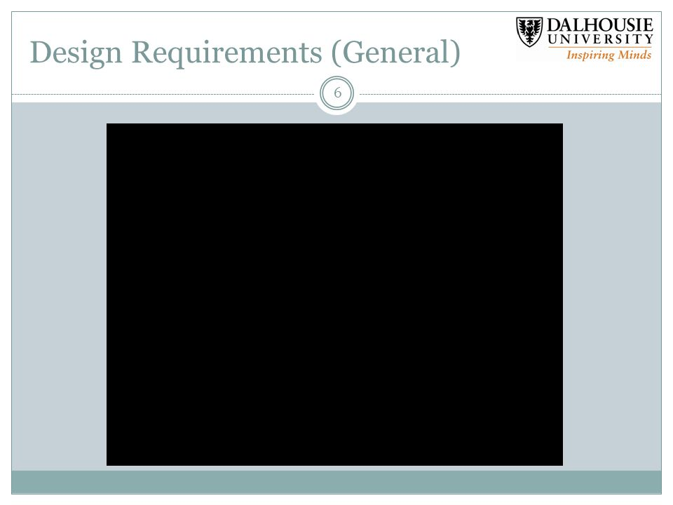 Design Requirements (General) 6