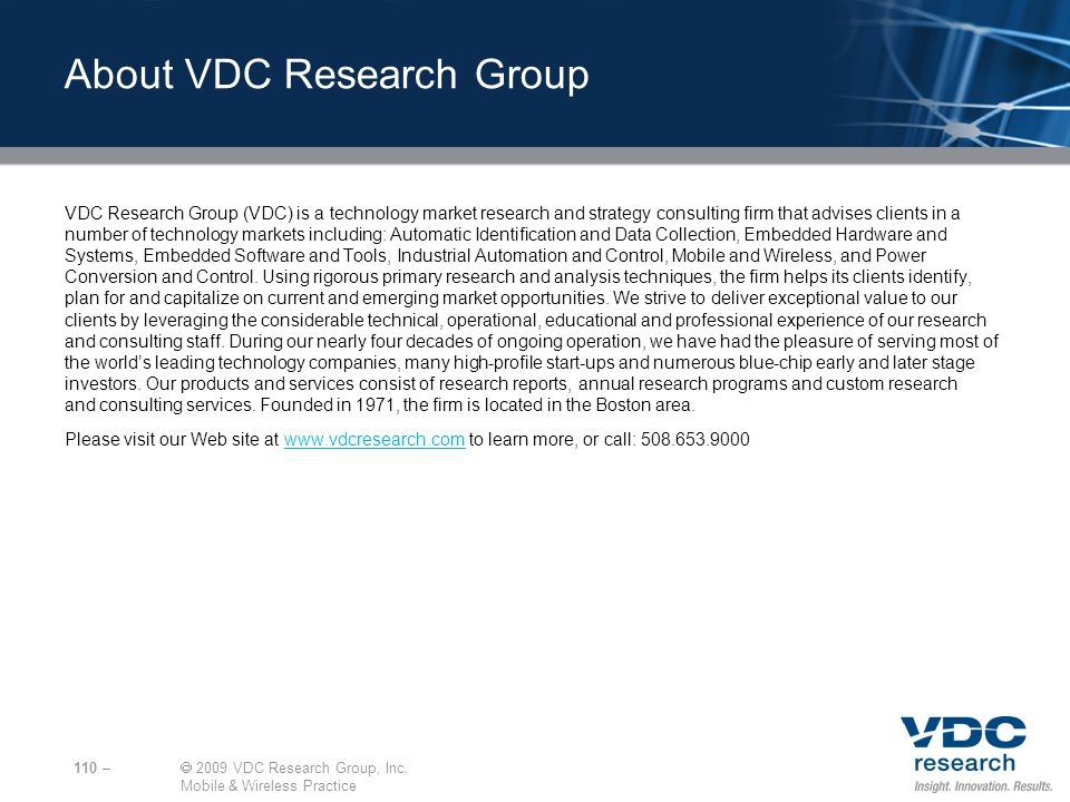 110 – 2009 VDC Research Group, Inc.