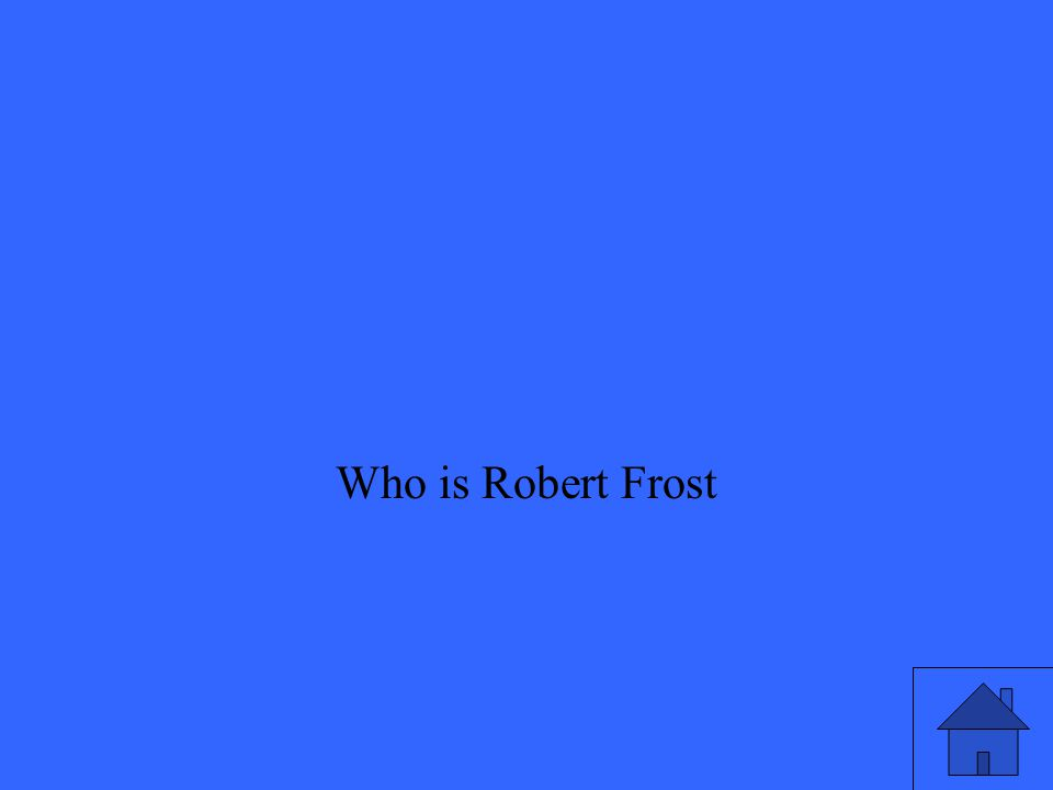Who is Robert Frost