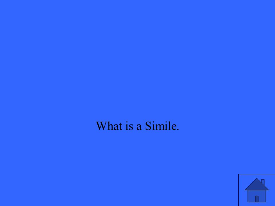 What is a Simile.