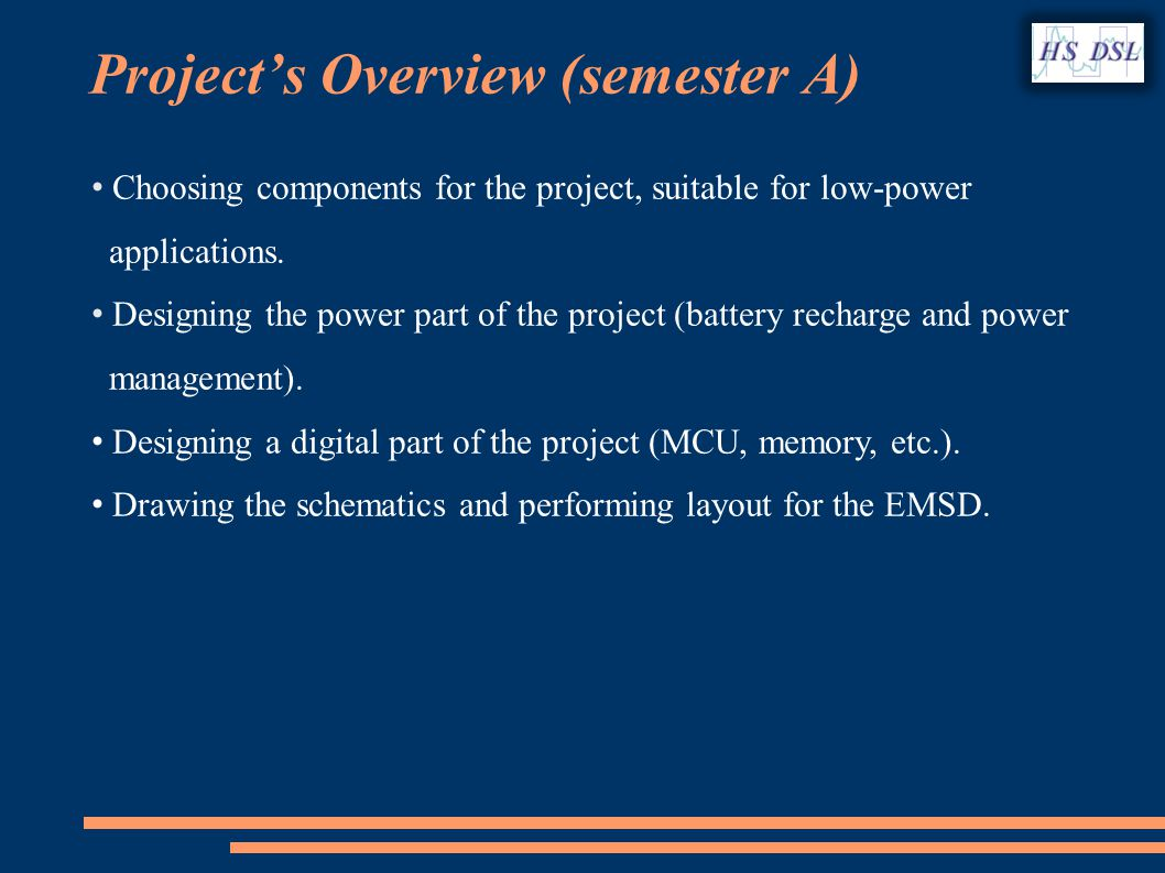 Projects Overview (semester A) Choosing components for the project, suitable for low-power applications.