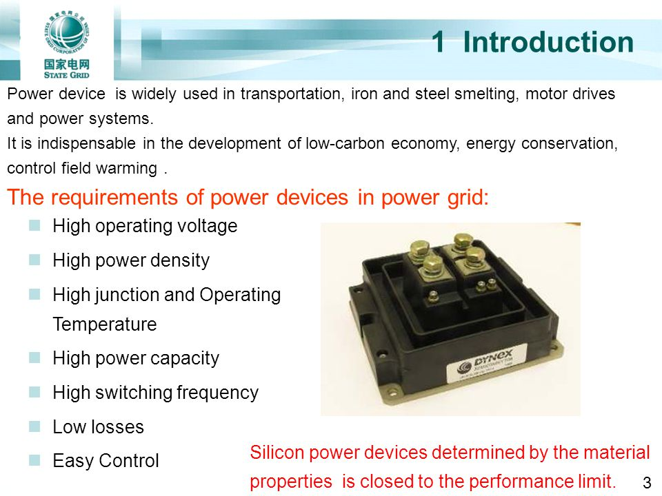 1 Introduction Power device is widely used in transportation, iron and steel smelting, motor drives and power systems. It is indispensable in the deve