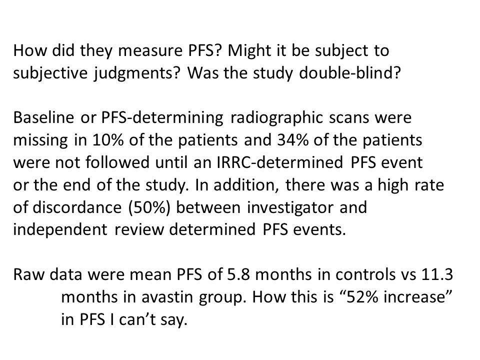 How did they measure PFS. Might it be subject to subjective judgments.