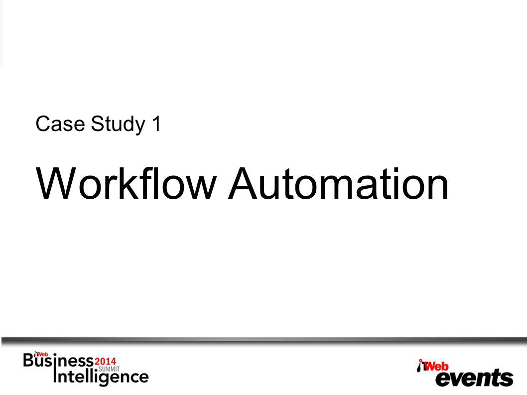 Case Study 1 Workflow Automation