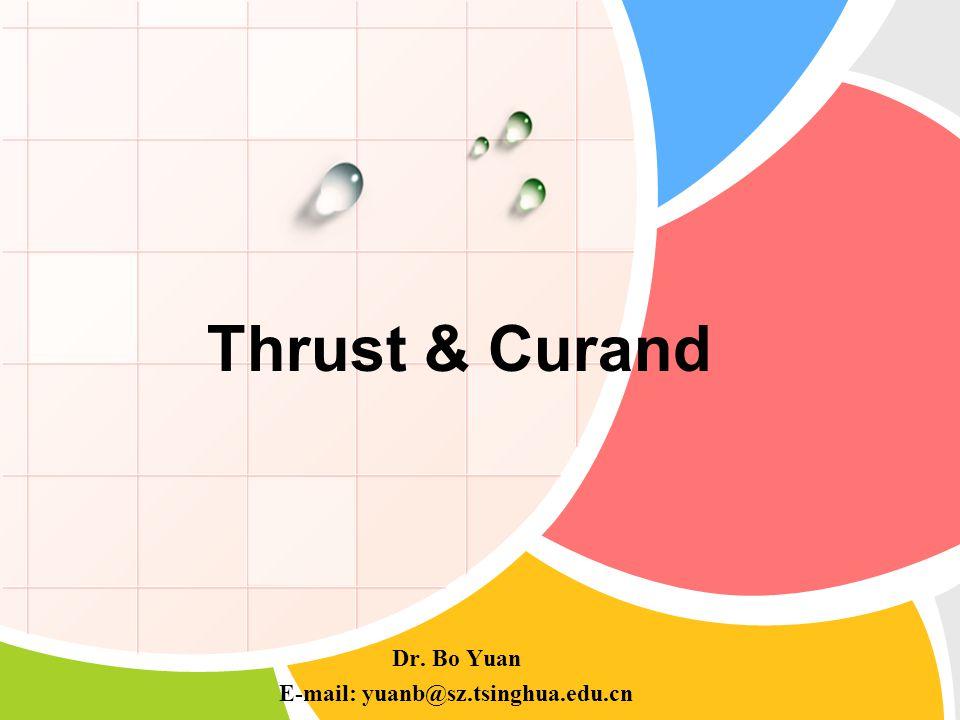 Thrust & Curand Dr. Bo Yuan E-mail: yuanb@sz.tsinghua.edu.cn