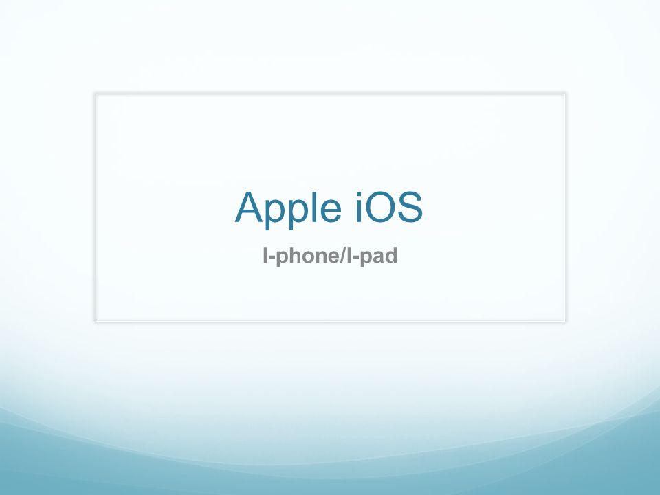 Apple iOS I-phone/I-pad
