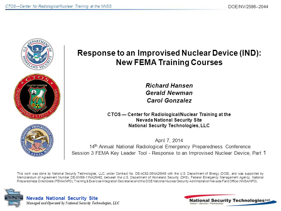 Managed and Operated by National Security Technologies, LLC Nevada National Security Site CTOSCenter for Radiological/Nuclear Training at the NNSS Module 4.