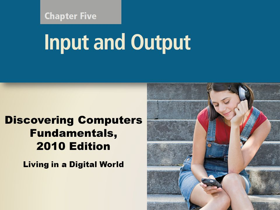 Other Types of Input Voice input is the process of entering input by speaking into a microphone Voice recognition is the computers capability of distinguishing spoken words Audio input is the process of entering any sound into the computer Discovering Computers Fundamentals, 2010 Edition Chapter 5 22 Page 198