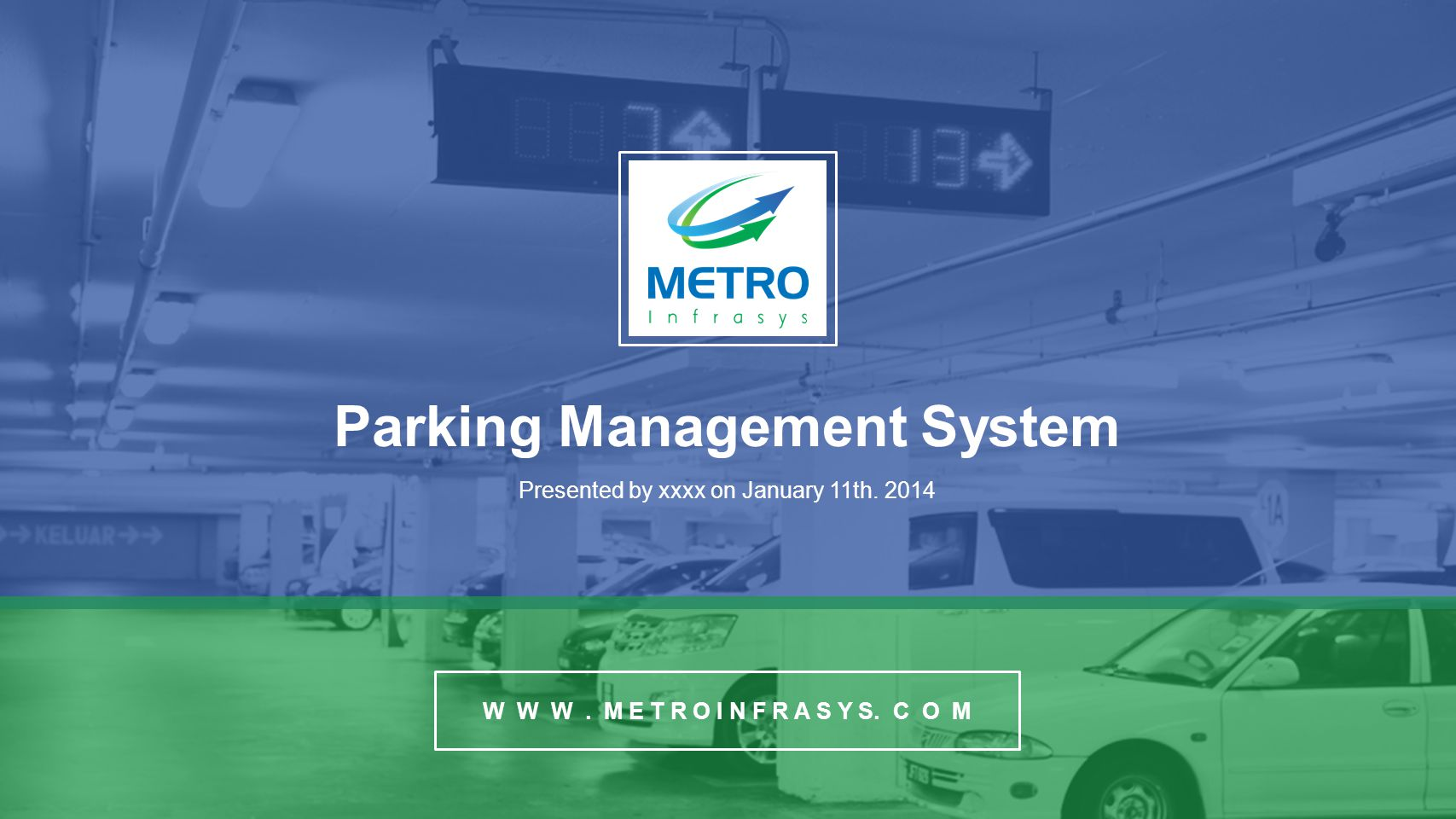 Parking Management System Presented by xxxx on January 11th.
